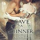 To Save a Sinner Hörbuch von Adele Clee Gesprochen von: Stevie Zimmerman