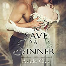 To Save a Sinner | Livre audio Auteur(s) : Adele Clee Narrateur(s) : Stevie Zimmerman
