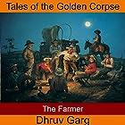 The Farmer Hörbuch von Dhruv Garg Gesprochen von: John Hawkes