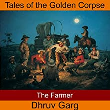 The Farmer Audiobook by Dhruv Garg Narrated by John Hawkes