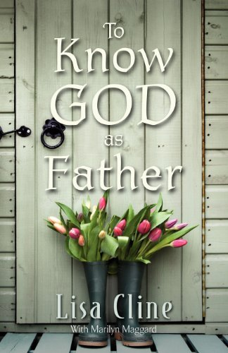 To Know God As Father