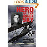 Hero of the Angry Sky: The World War I Diary and Letters of David S.Ingalls, America's First Naval Ace (War and...