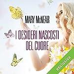 I desideri nascosti del cuore (Butternut Lake 1) | Mary McNear