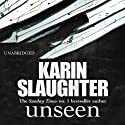 Unseen Audiobook by Karin Slaughter Narrated by Penelope Rawlins