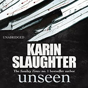 Unseen | [Karin Slaughter]