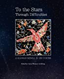img - for To the Stars Through Difficulties: A Kansas Renga in 150 Voices book / textbook / text book