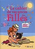 echange, troc Anne-Sophie Jouhanneau - Le cahier de vacances des Filles
