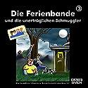 Die Ferienbande und die unerträglichen Schmuggler (Die Ferienbande 3) Hörspiel von  Die Ferienbande Gesprochen von:  div.