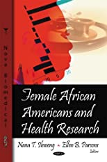 Female African Americans and Health Research