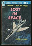 Earths Last Fortress / Lost in Space
