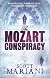 The Mozart Conspiracy (Ben Hope 2) by Mariani. Scott ( 2011 ) Paperback Mariani. Scott