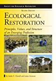 img - for Ecological Restoration, Second Edition: Principles, Values, and Structure of an Emerging Profession (The Science and Practice of Ecological R) book / textbook / text book