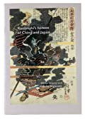 Kuniyoshi's Heroes of China and Japan (paperback)