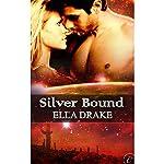 Silver Bound | Ella Drake