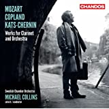 Works For Clarinet & Chamber Orchestra (Michael Collins, Swedish Chamber Orchestra) (Chandos: CHAN 10756)