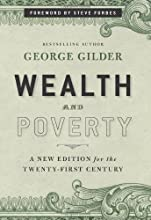 Wealth and Poverty A New Edition for the Twenty-First Century