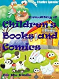 Formatting of Childrens Books and Comics for the Kindle