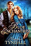 The Blue Enchantress (Charles Towne Belles Book 2)