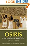 Osiris and the Egyptian Resurrection,...