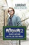 M�tronome, tome 2 : Paris intime au fil de ses rues