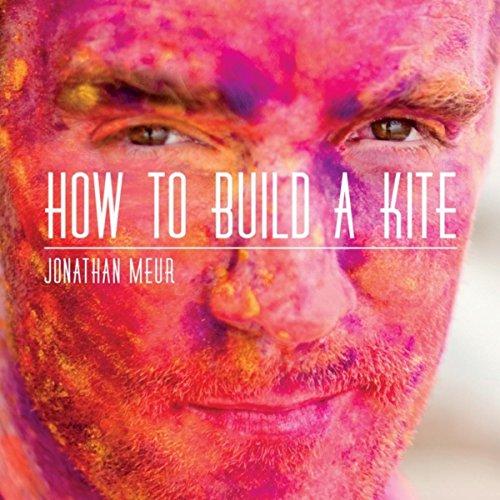 Jonathan Meur-How To Build A Kite-CD-FLAC-2015-Mrflac Download