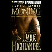 The Dark Highlander: The Highlander Series, Book 5 | [Karen Marie Moning]