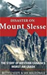 Disaster on Mount Slesse: The Story o...