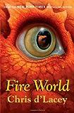 Fire World (The Last Dragon Chronicles)