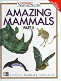 img - for Amazing Mammals Part 2 (Ranger Rick's Naturescope) book / textbook / text book