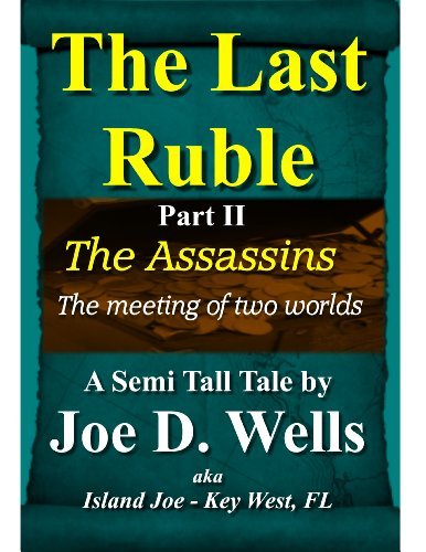 The Last Ruble: Part II - The Assassins