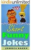 Short Funny Jokes: Really Short Hilarious and Funny Jokes, Funny Jokes to  Tell for all Occasions  (Funny Pictures) (English Edition)