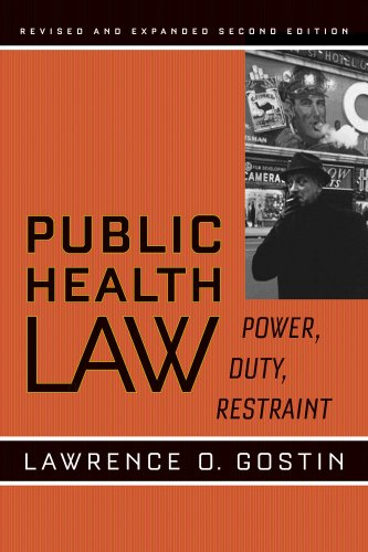 Public Health Law: Power, Duty, Restraint (California/Milbank Books On Health And The Public) front-931131