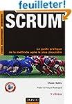 Scrum - 3e �d. - Le guide pratique de...