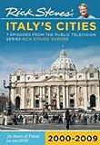 Rick Steves' Europe: Italy's Cities 2000-2009