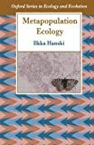 img - for Metapopulation Ecology (Oxford Series in Ecology and Evolution) by Hanski Ilkka (1999-05-13) Paperback book / textbook / text book