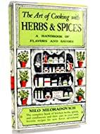 The Art of Cooking with Herbs & Spices by…