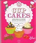 Cup Cakes - Atelier cuisine pour les...