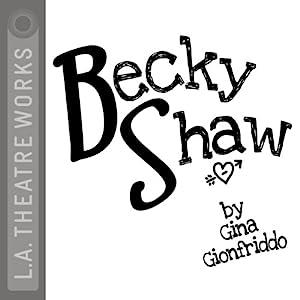 Becky Shaw | [Gina Gionfriddo]