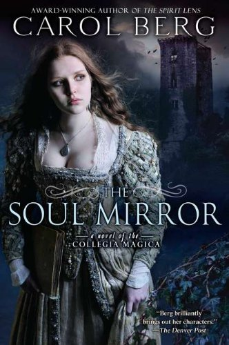 Image of The Soul Mirror: A Novel of the Collegia Magica