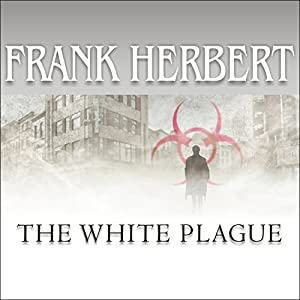 The White Plague Audiobook