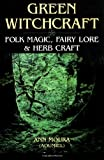 img - for Green Witchcraft: Folk Magic, Fairy Lore & Herb Craft (Green Witchcraft Series) book / textbook / text book