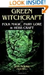 Green Witchcraft: Folk Magic, Fairy L...