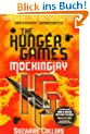The Hunger Games 03. Mockingjay (Hunger Games Trilogy)
