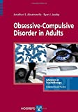 img - for Obsessive-Compulsive Disorder in Adults, in the series Advances in Psychotherapy: Evidence-Based Practice book / textbook / text book