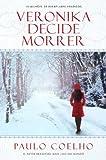 Veronika decide morrer (Portuguese Edition)