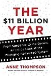 The $11 Billion Year: From Sundance t...