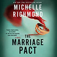 The Marriage Pact: A Novel Audiobook by Michelle Richmond Narrated by Tom Taylorson