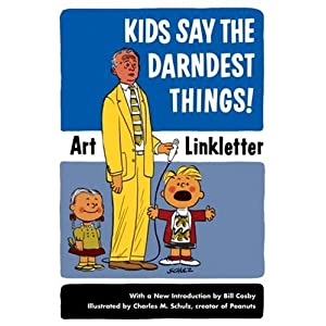 Amazon.com: Kids Say the Darndest Things! (9781587612497): Art ...