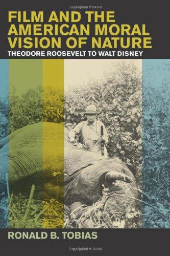 Film and the American Moral Vision of Nature: Theodore...