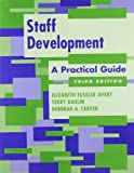 img - for Staff Development: A Practical Guide book / textbook / text book